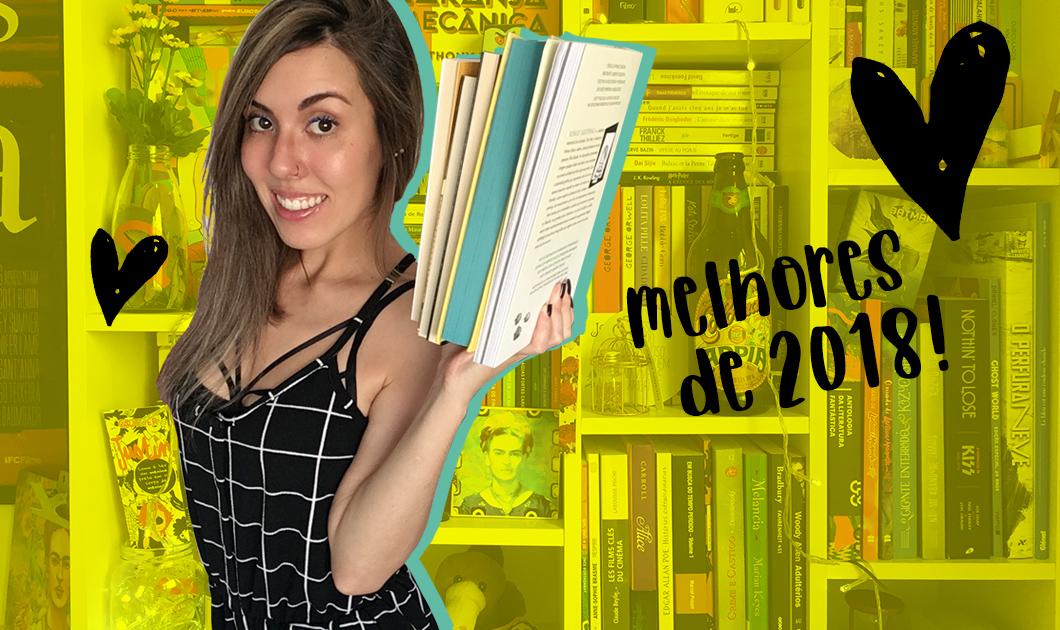 Livros | Top 3 leituras de 2018 (e a pior leitura do ano)