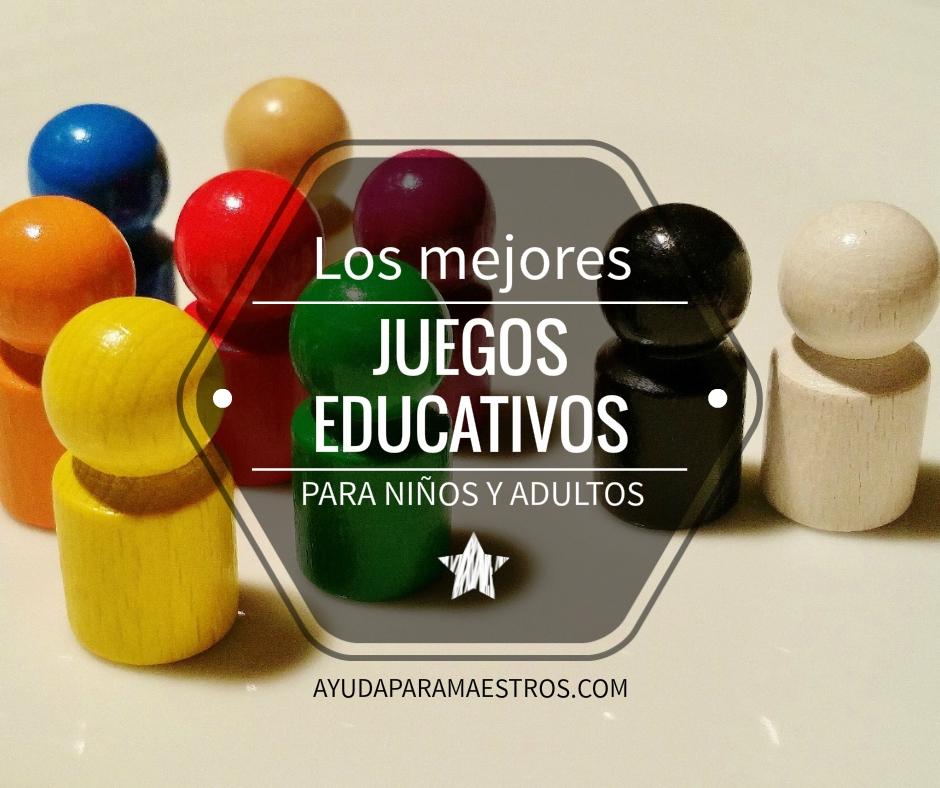 Ayuda Para Maestros Los Mejores Juegos Educativos Para Ninos Y Adultos