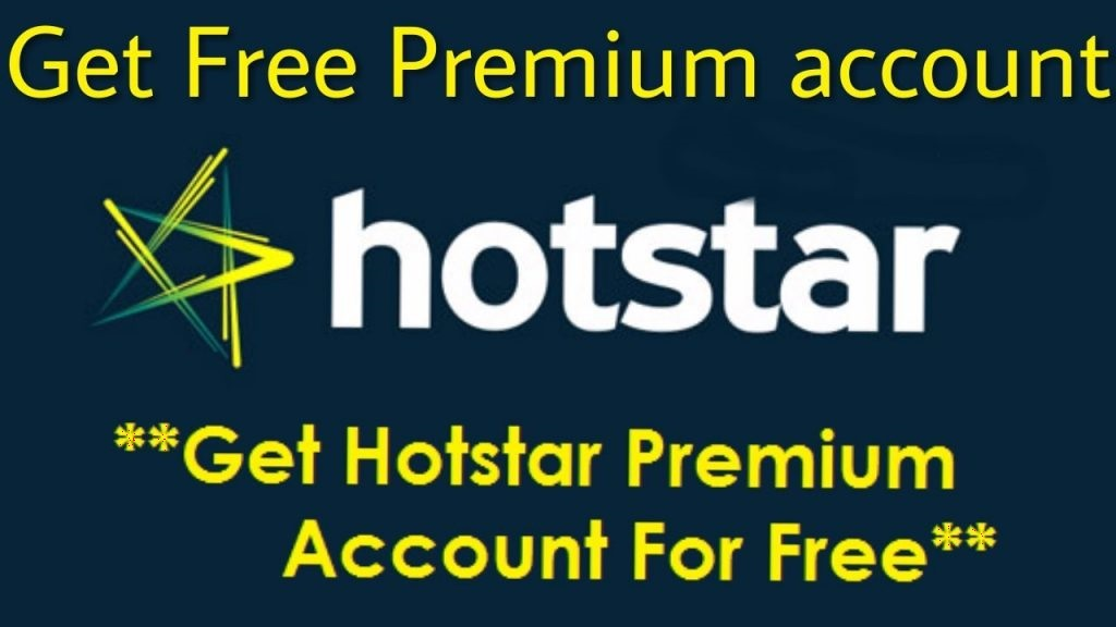 Free hotstar premium 2019 (Latest) without paying any money?