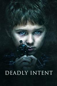Watch Deadly Intent Online Free in HD