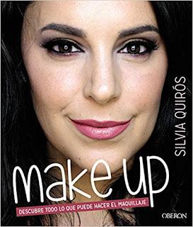 """""""Make up. Descubre todo lo que puede hacer el maquillaje"""" de Silvia Quirós"""