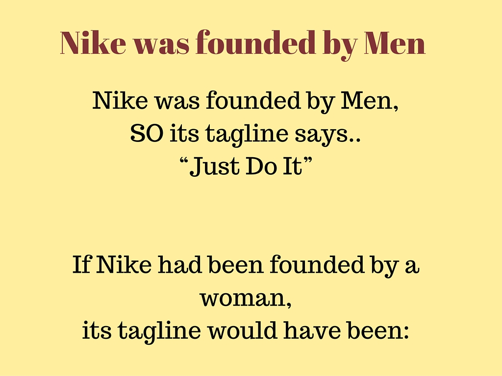 Everyone Funny Nike Was Founded By Men