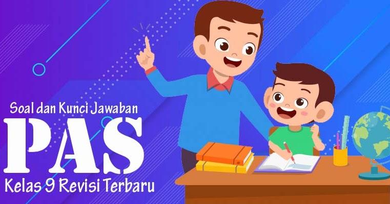 Soal dan Kunci Jawaban PAS Prakarya Kelas 9 Semester 1 ...