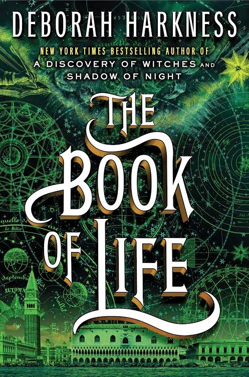 Cover reveal: The Book of Life, Deborah Harkness's third book