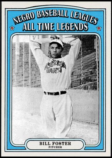 When Topps Had Baseballs Negro Baseball Legends Bill Foster