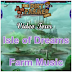 Farm Music Video Tour - Isle of Dreams