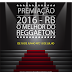 VOTAÇÃO - O MELHOR DO REGGAETON - PREMIAÇÃO RB 2016