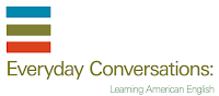Learning American English - Everyday Conversations