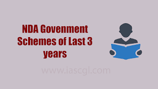 NDA Government Schemes of Last three Years.