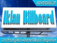 Cara Pasang iklan Adsense Billboard Responsive
