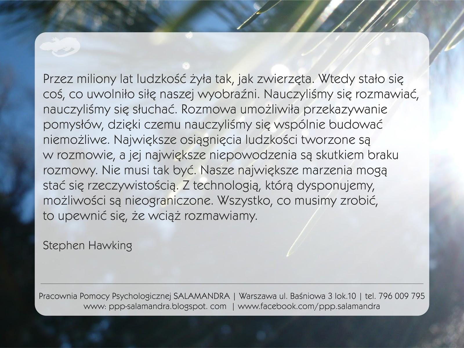 Największe niepowodzenia są skutkiem braku rozmowy - Stephen Hawking o wartości komunikacji