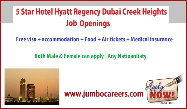 5 Star hotel jobs in Dubai with accommodation, hyatt hotels New job opportunities in Gulf countries,