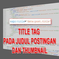 Judul Postingan Dan Thumbnail
