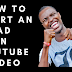 How to Insert An Ad in Youtube Video - Lexzai Vlogs