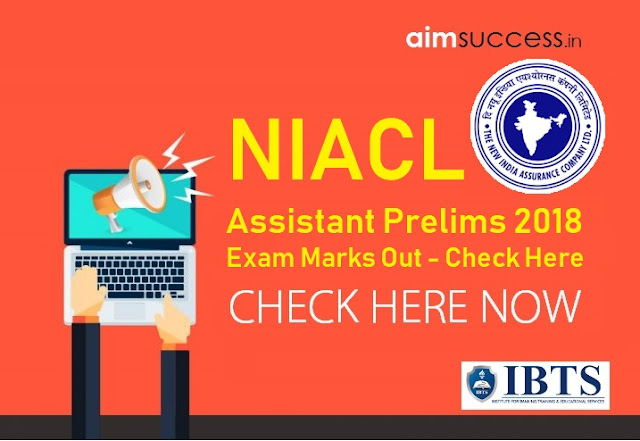 NIACL Assistant Prelims Exam 2018 Marks Out - Check Here