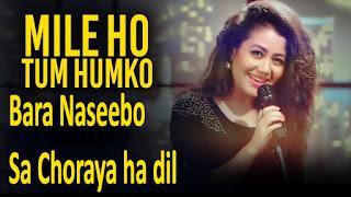 Mile Ho Tum Humko Lyrics - Neha Kakkar - Tony Kakkar