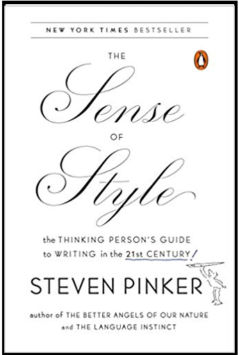 The Thinking Persons Guide to Writing in the 21st Century The Sense of Style