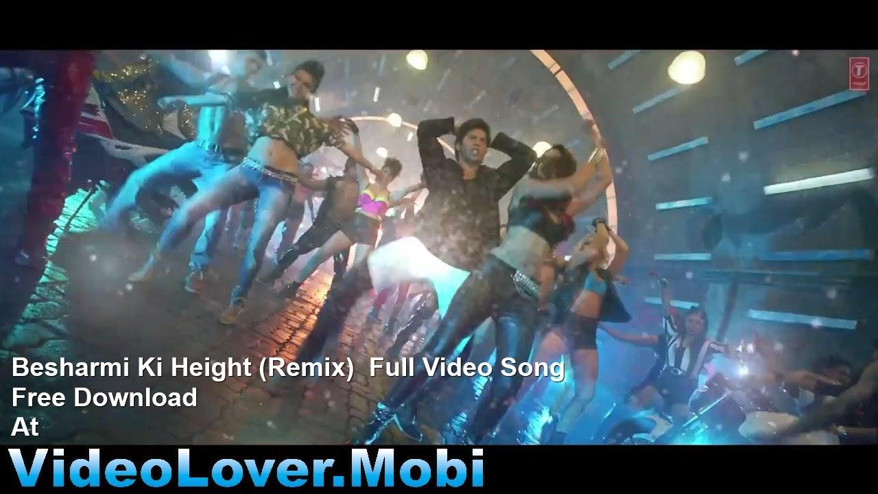 besharmi ki height remix full video song video lover