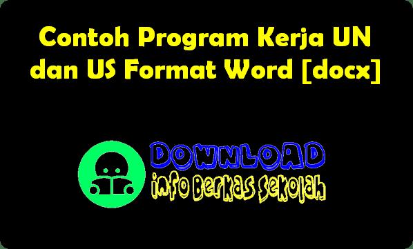 Contoh Program Kerja UN dan US Format Word [docx]