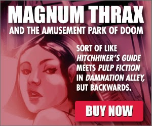http://www.amazon.com/Magnum-Thrax-Amusement-Park-Doom-ebook/dp/B00R3XXF2W