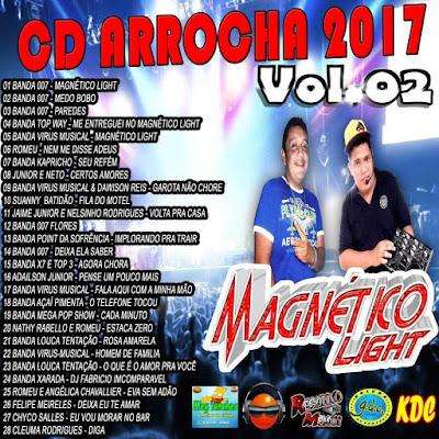 CD MAGNETICO LIGHT ARROCHA VOL 02 - 2017 (DJ SIDNEY FERREIRA E PEDRINHO VIRTUAL)