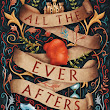 Can't-Wait Wednesday: All The Ever Afters