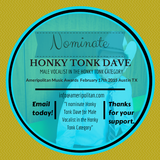 Nominate Honky Tonk Dave for the Ameripolitan Music Awards