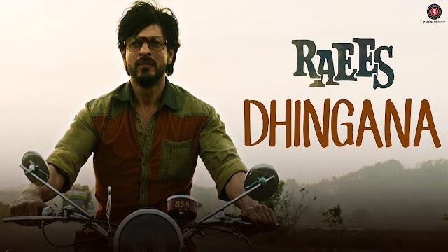 Dhingana Lyrics - Mika Singh - Raees