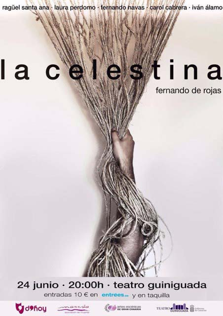 La Celestina en Las Palmas de Gran Canaria, 24 junio