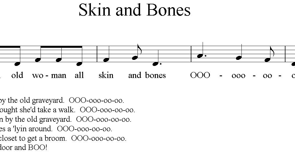 Lyric bones lyrics : Skin and Bones - Music a la Abbott - Amy Abbott - Kodály Inspired ...