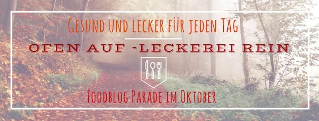 """Blogparade """"Ofen auf - Leckerei rein"""""""