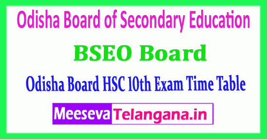 Odisha 10th Time Table Board of Secondary Education HSC 2019 Time Table
