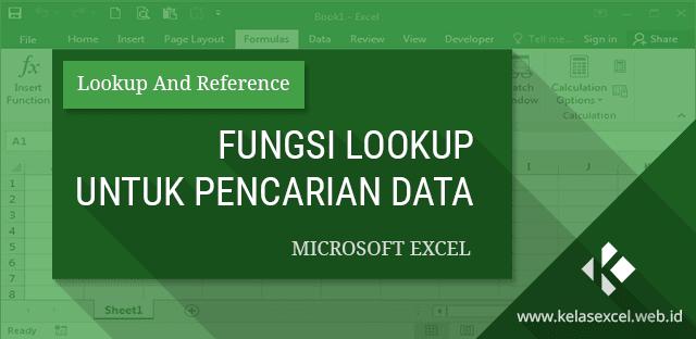 Fungsi LOOKUP untuk Pencarian Data pada Microsoft Excel