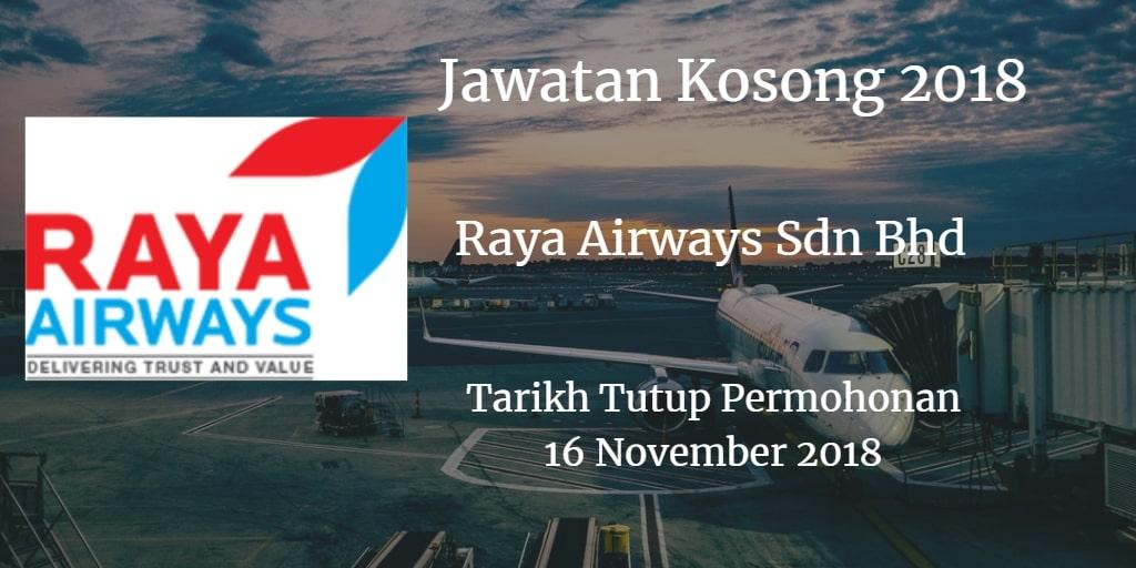 Jawatan Kosong Raya Airways Sdn Bhd 16 November 2018