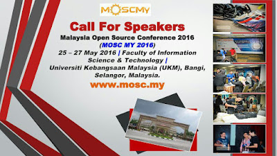 Call For Speakers Malaysia Open Source Conference 2016 MOSC MY