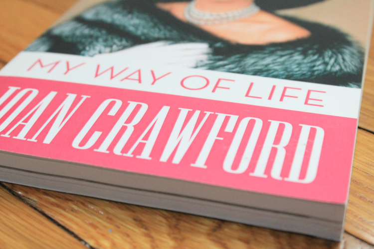A Vintage Nerd, Joan Crawford Book, My Way of Life by Joan Crawford, Old Hollywood Blog, Classic Film Blog