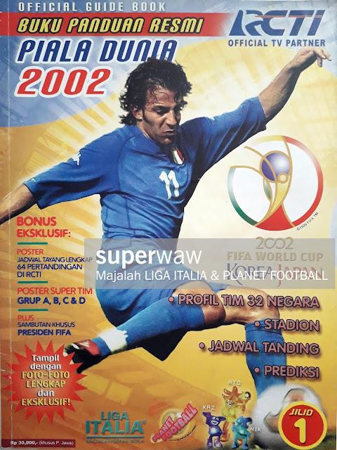 MAJALAH BUKU PANDUAN RESMI PIALA DUNIA 2002 JILID 1