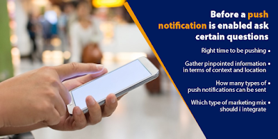 Before a push notification is enabled, it is important to ask certain defined questions