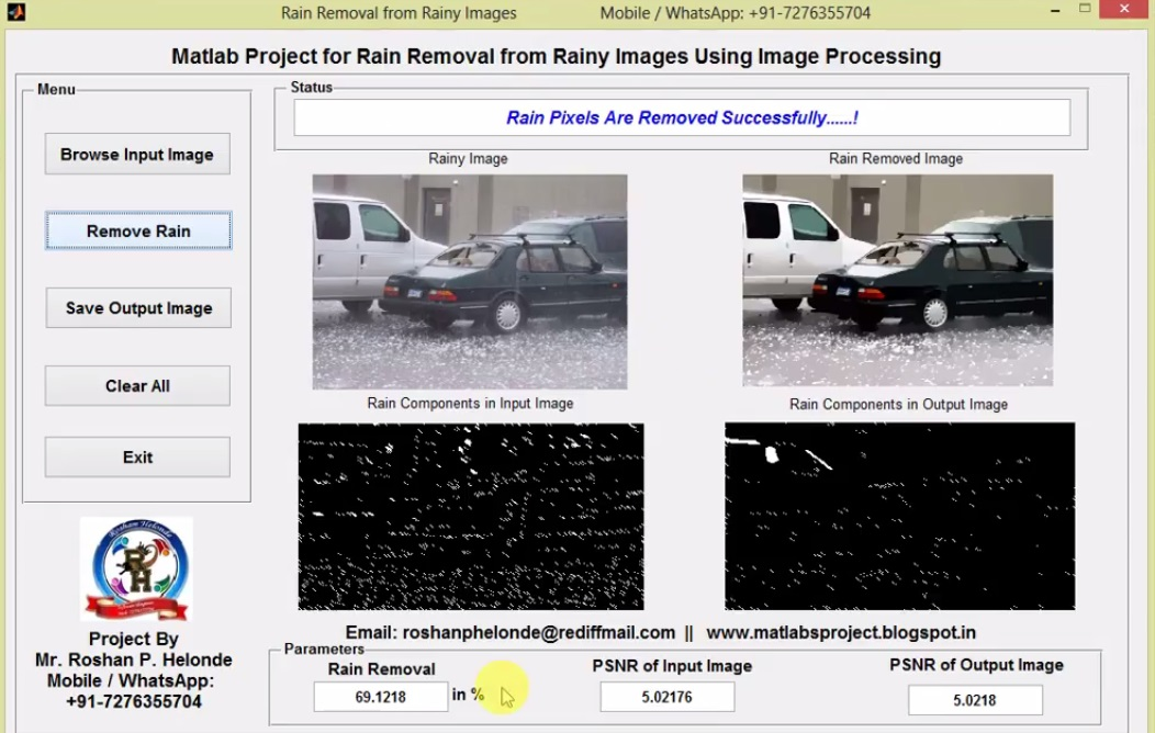 Rain Removal using Image Processing Matlab Project with