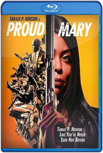 Proud Mary (2018) HD 1080p y 720p Latino