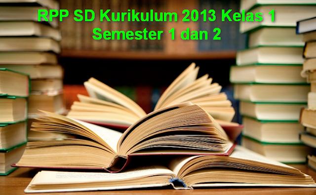 RPP SD Kurikulum 2013 Kelas 1 Semester 1 dan 2