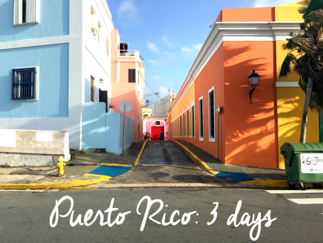 Puerto Rico 3 Day Itinerary