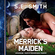 Audio Review: Merrick's Maiden by S.E. Smith (@sesmithfl)