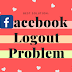 Can't Logout Of Facebook