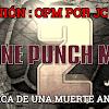 Opinión : One Punch Man 2 Crónica de una muerte anunciada