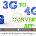 HOW TO CONVERT 3G  TO 4G APP REVIEW | ANDROID TAMIL