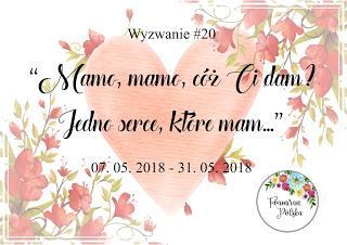 http://foamiranpolska.blogspot.com/2018/05/hej-hej-maj-przywita-nas-wspaniaa.html