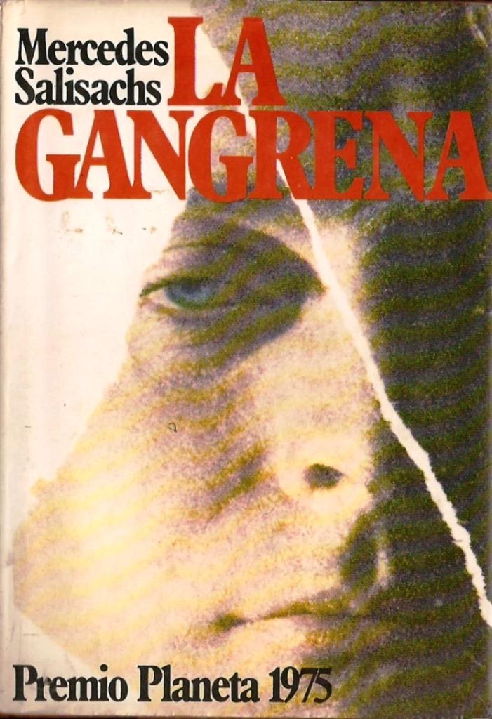 La gangrena – Mercedes Salisachs