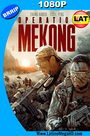 Operation Mekong (2016) Latino HD 1080P ()