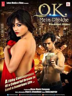 Ok Mein Dhokhe Dialogues, Ok Mein Dhokhe Movie Dialogues, Ok Mein Dhokhe Bollywood Movie Dialogues, Ok Mein Dhokhe Whatsapp Status, Ok Mein Dhokhe Watching Movie Status for Whatsapp